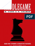 Euwe M., Kramer H. - The Middle Game - Book Two - Dynamic and Subjective Features [1994]