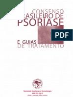 [Medicina, Dermatologia]  Consenso Brasileiro de Psoríase e Guias de Tratamento