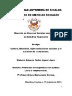 CULTURA, IDENTIDAD, REPRESENTACIONES SOCIALES Y EL CARÁCTER DE LO MEXICANO.