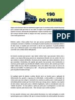 Polícia - o 190 do Crime
