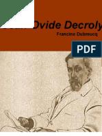 Jean-Ovide Decroly - Francine Dubreucq