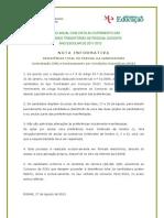 NOTA INFORMATIVA – DESISTÊNCIA TOTAL OU PARCIAL DA CANDIDATURA; 2011.ago.17
