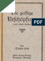 Neu-Salems-Schriften - Walter Lutz - Die geistige Urschöpfung