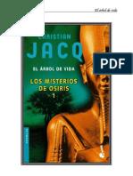 El Arbol de Vida - Los Misterios de Osiris 1 - Christian Jacq