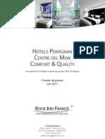 Dossier de presse - Hôtels Comfort & Quality Centre del Mon, Perpignan