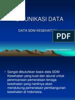 Komunikasi Data - Data SDM Kesehatan