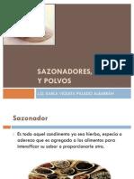 SAZONADORES, GRANOS Y POLVOS