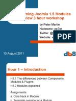 Programming Modules for Joomla 1.5, Overview 3 Hour Workshop