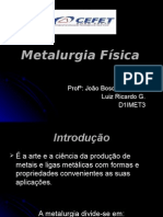 Slide Pronto de Metalurgia Física