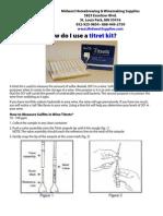 How do I use a titret kit?