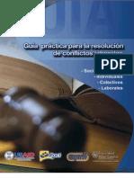 Guia práctica para la resolución de conflictos laborales / Guatemala / Bufete Popular Universidad Rafael Landivar / Pact El Salvador