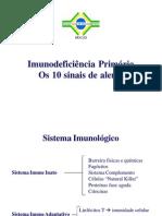 Imunodeficiência Primária os 10 Sinais