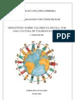 REFLETINDO SOBRE VALORES NA ESCOLA  POR UMA CULTURA DE TOLERÂNCIA E PAZ