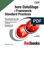 Info Sphere DataStage Parallel Framework Standard Practices