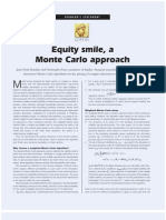 Equity Smile a Monte-Carlo Approach[1]