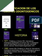 cdocumentsandsettingsmilushkaescritorioclasificaciontumoresodontogenicos-090418161127-phpapp01