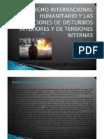 EL DERECHO INTERNACIONAL HUMANITARIO Y LAS SITUACIONES DE DISTURBIOS INTERIORES Y DE TENSIONES INTERNAS