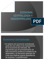 Economia Centralizada y Descentralizada