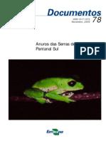 Anuros Das Serras de Entorno Do Pantanal Sul