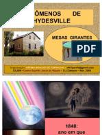 Fenmenos Hydesville Mesas Girantes 1205285362942000 3
