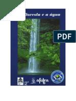 A floresta e o água