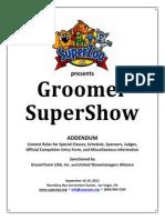 Groomer SuperShow 2011 Addendum