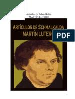 La Reforma  Artículos de Schmalkalda