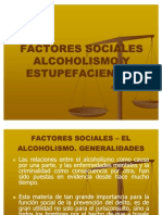 Factores Sociales Alcoholismo y Estupefacientes