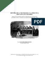 HISTORIA DE LA TECNOLOGÍA Y LA DIDÁCTICA EDUCATIVA EN COLOMBIA