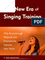 The New Era of Singing Training