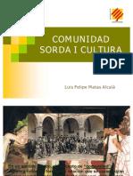 Comunidad Sorda i Cultura Caste Llano Final