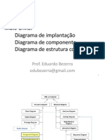 UML - Diagramas UML - implantação, componente, estrutura composta