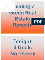 Building a green real estate investing dynasty