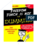 Freedom Torch Survival Guide