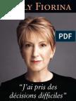 Carly Fiorina j'Ai Pris Des Decisions Defficiles