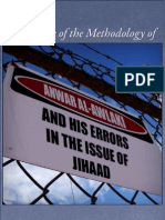 A Critique of the Methodology of Anwar Awlaki and his Errors in the Fiqh of Jihad in Light of the Qur'an, Sunnah and Classical to Contemporary Scholars of Ahl us-Sunnah