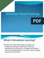 Simulator Based Training
