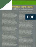 Un Urcus Himalaian Catre Hristos - Dintr-o Lamaserie Buddhista Intr-o Manastire Ortodoxa