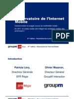 2011 GroupM SFR Regie Observatoire de lInternet Mobile