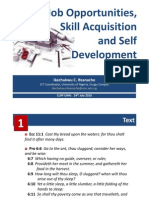 Job Opportunities, Skill Acquisition and Self Development
