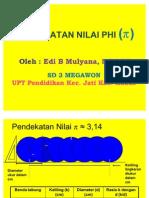 Pendekatan Nilai PHI - SD 3 Megawon