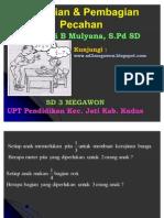 Perkalian Dan Pembagian Pecahan - SD 3 Megawon