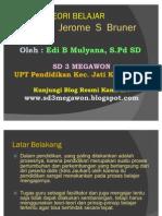Teori Belajar Bruner - SD 3 Megawon