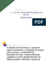 O ciclo da revolução burguesa no Brasil - Octávio Ianni