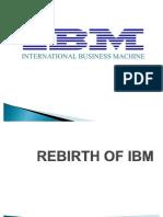 Rebirth of IBM