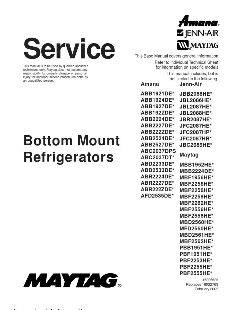 16025629 maytag amana bottom mount refrigerator service manual rh scribd com Amana Refrigerator Model Number List Amana Bottom Freezer Refrigerator Manual