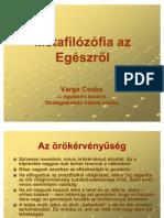 Metafilózófia az Egészről - Varga Csaba