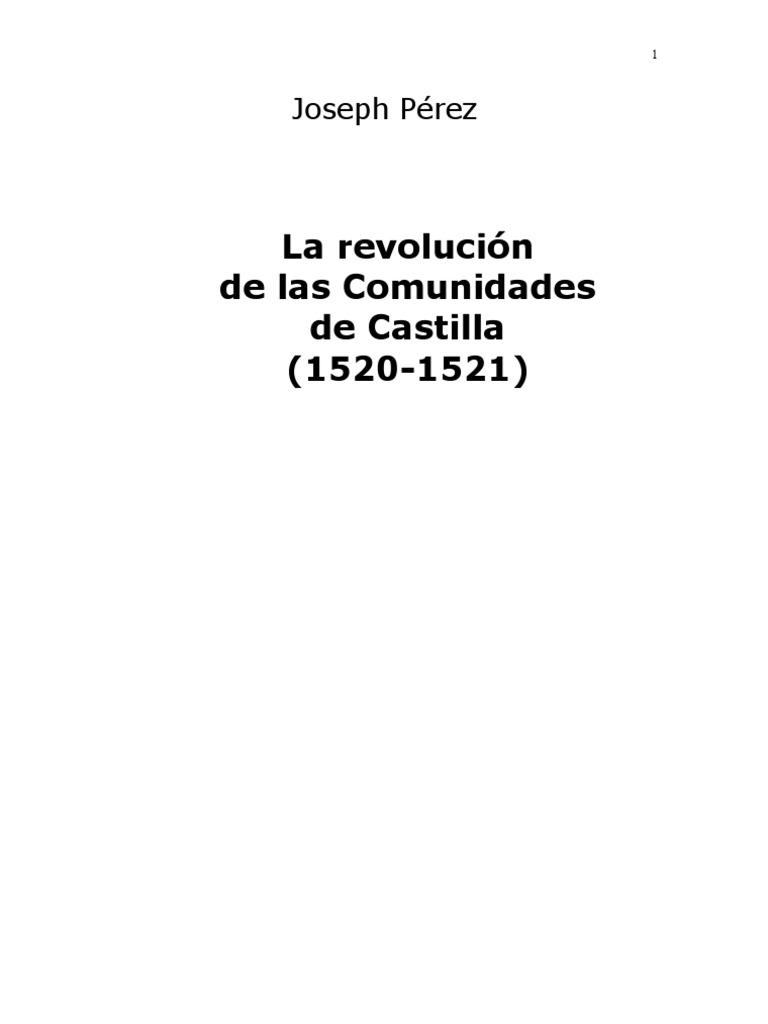 Perez Joseph - La Revolucion de Las Comunidades de Castilla (1520)