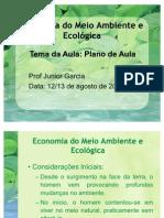 Aula 1 - Economia do Meio Ambiente e Ecológica