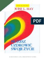 Louise L. Hay Mozesz Uzdrowic Swoje Zycie